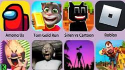 Among Us,Siren Head,Granny,Tom Gold Run,Roblox,Dark Riddle,Ice Scream