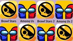 Brawl Stars,Among Us,Brawl Stars 2,Among Us 2,Brawl Stars 3,Among Us 3